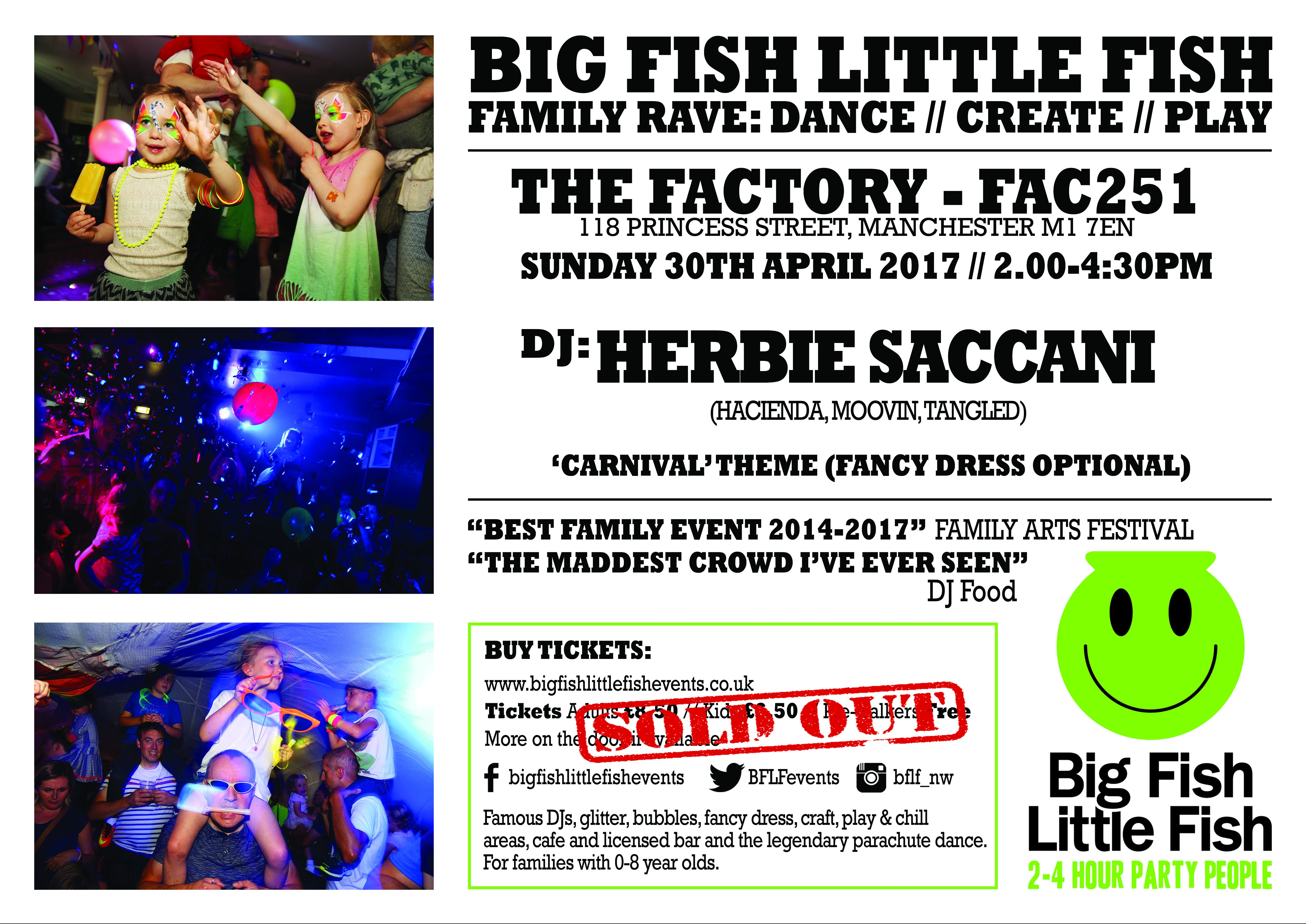 Herbie saccani manchester april 2017 big fish little for Big fish little fish